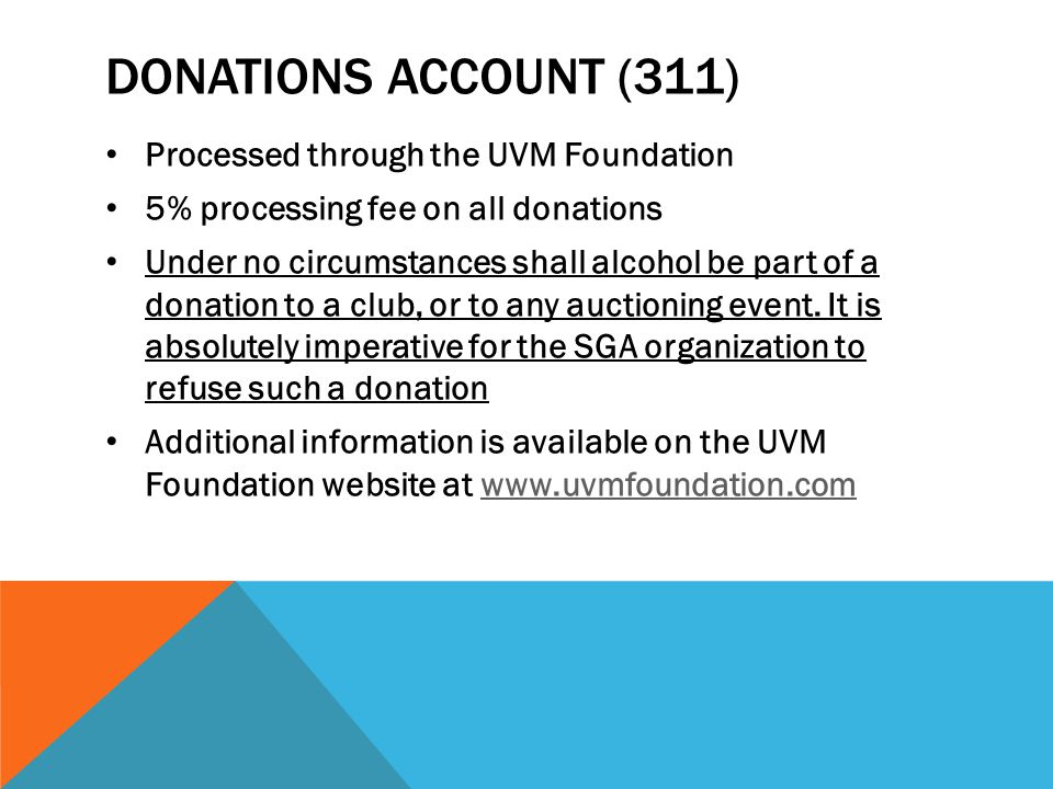 Donations account (311) Processed through the UVM Foundation