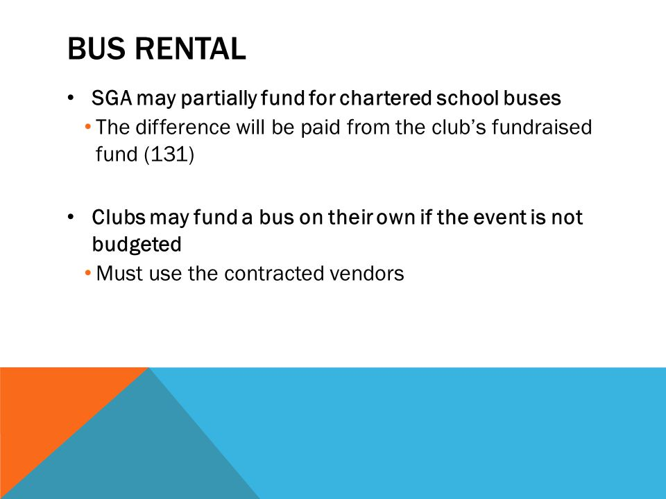 Bus rental SGA may partially fund for chartered school buses