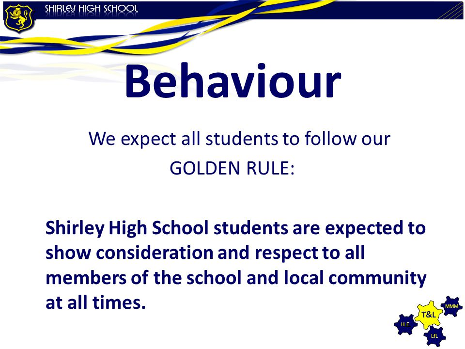 We expect all students to follow our