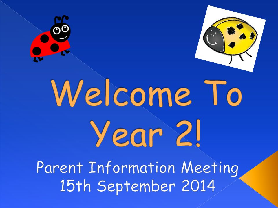 Parent Information Meeting 15th September 2014