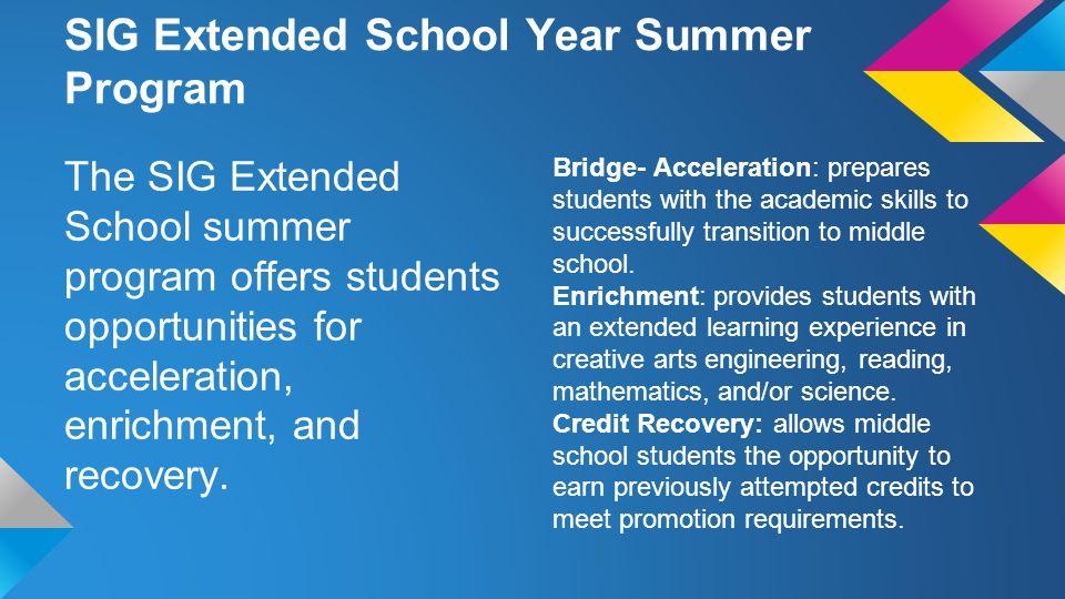 SIG Extended School Year Summer Program