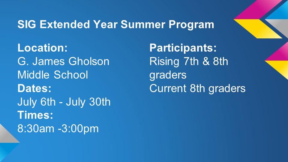 SIG Extended Year Summer Program