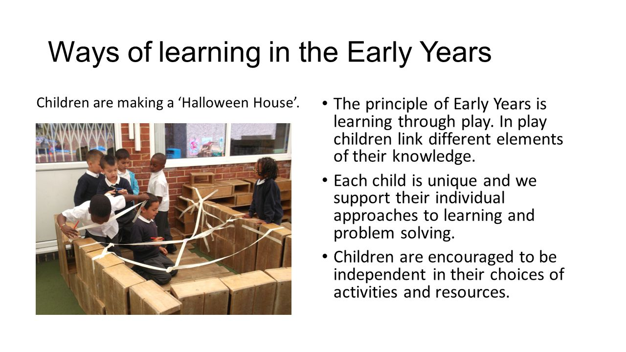 Ways of learning in the Early Years