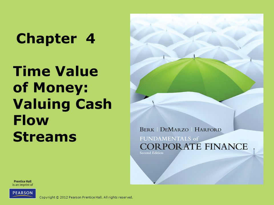 Time Value of Money: Valuing Cash Flow Streams