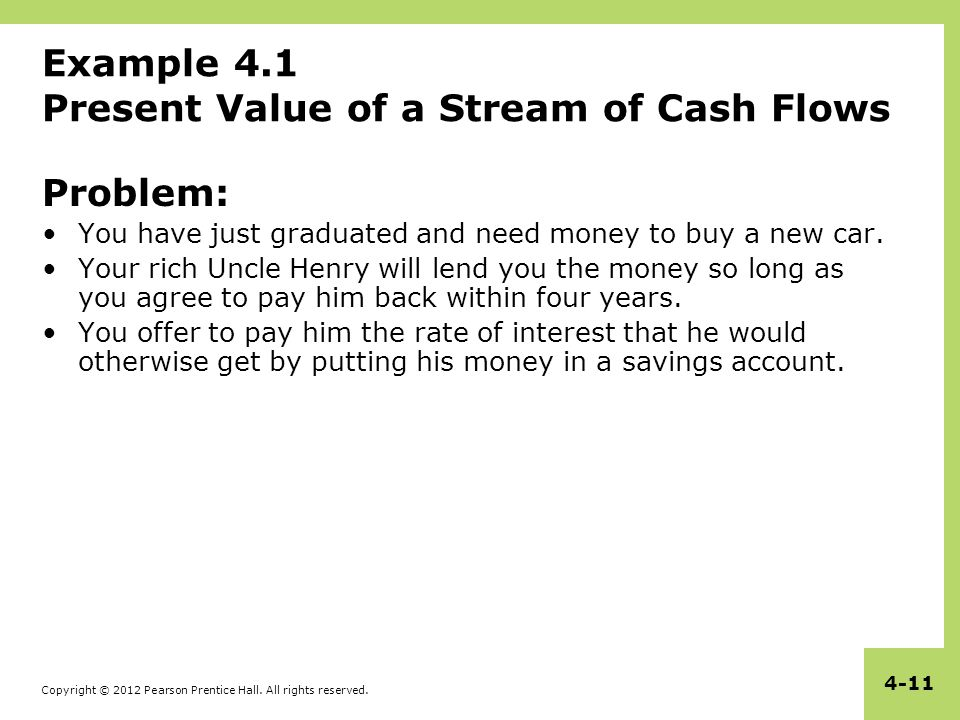 Example 4.1 Present Value of a Stream of Cash Flows