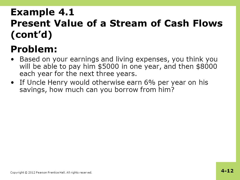 Example 4.1 Present Value of a Stream of Cash Flows (cont'd)