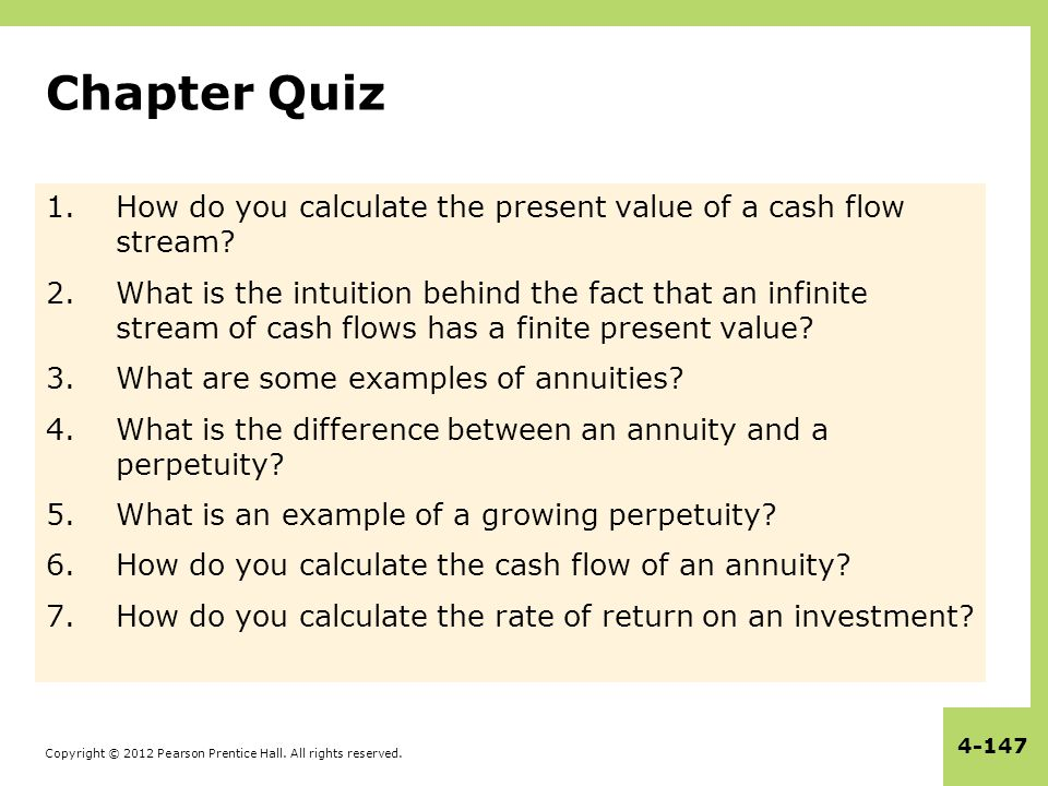 Chapter Quiz How do you calculate the present value of a cash flow stream