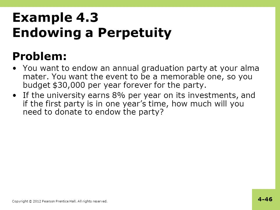 Example 4.3 Endowing a Perpetuity