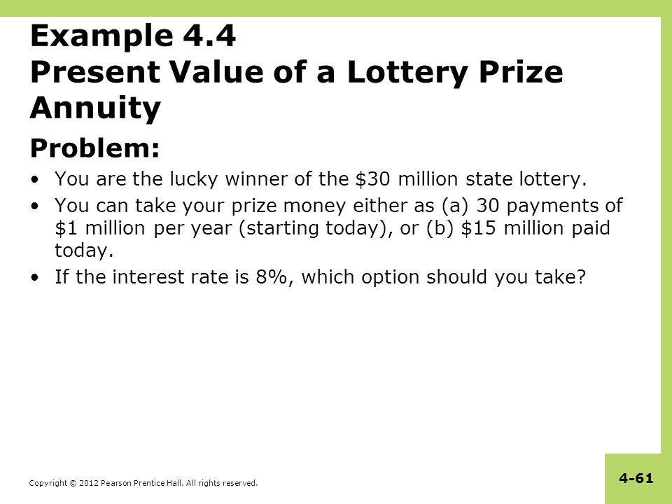 Example 4.4 Present Value of a Lottery Prize Annuity