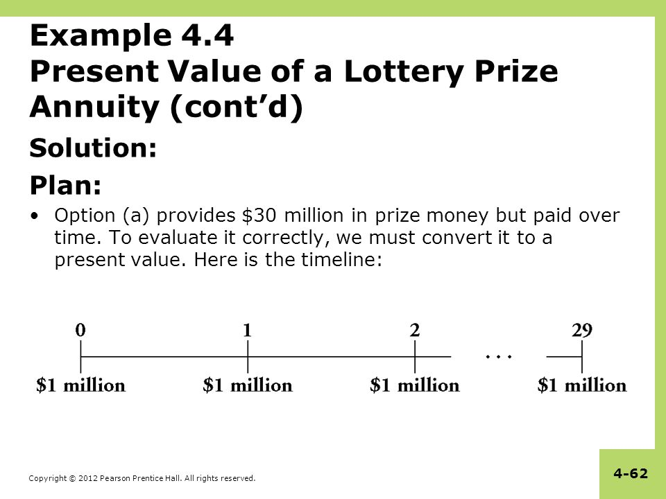 Example 4.4 Present Value of a Lottery Prize Annuity (cont'd)