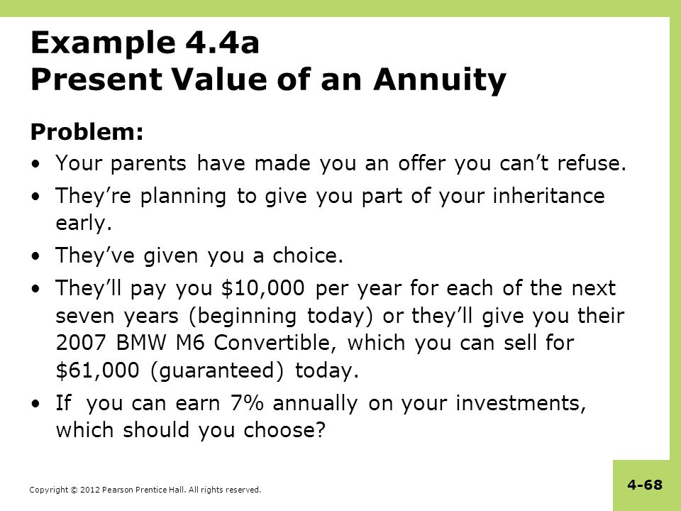 Example 4.4a Present Value of an Annuity