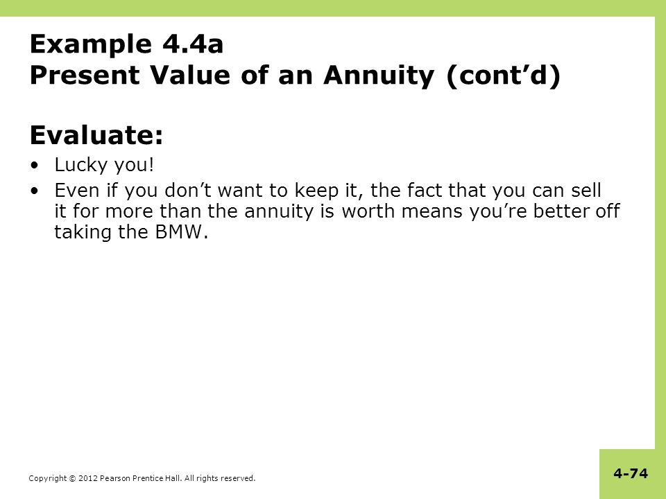 Example 4.4a Present Value of an Annuity (cont'd)
