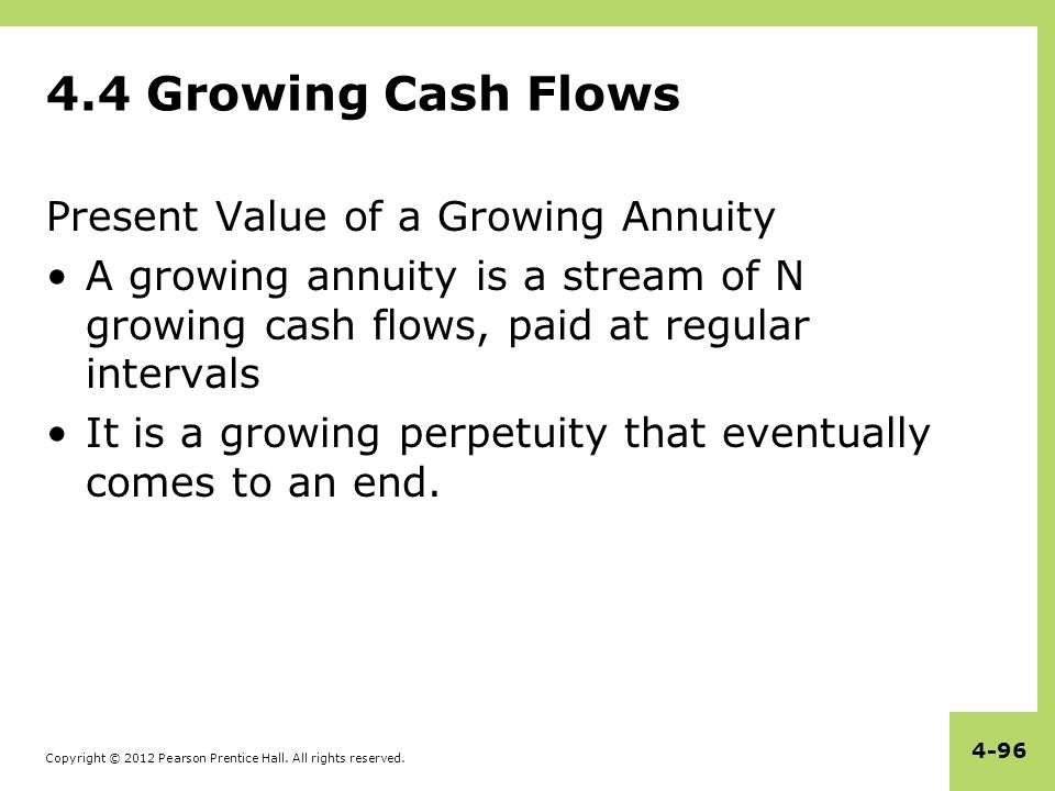 4.4 Growing Cash Flows Present Value of a Growing Annuity