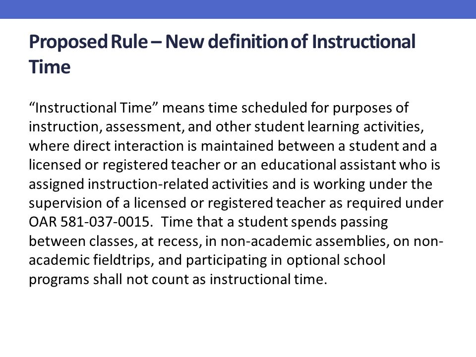 Proposed Rule – New definition of Instructional Time