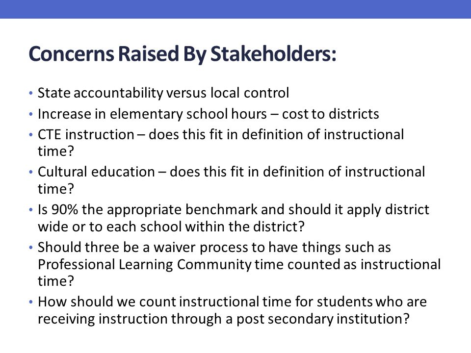 Concerns Raised By Stakeholders: