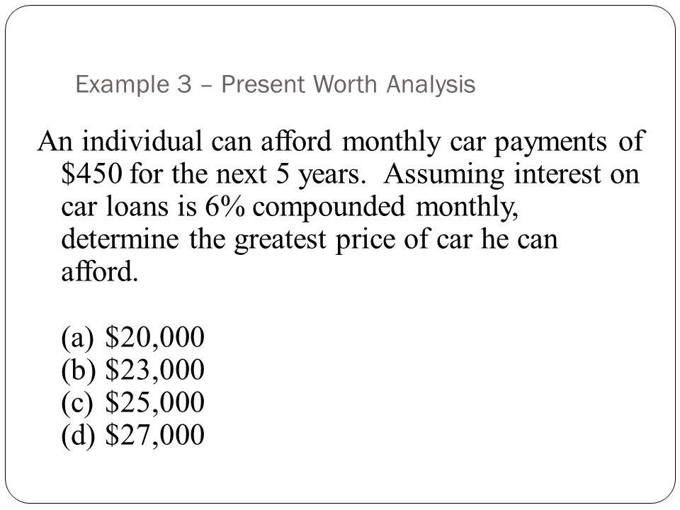 Example 3 – Present Worth Analysis
