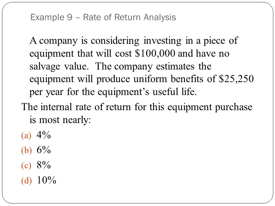 Example 9 – Rate of Return Analysis