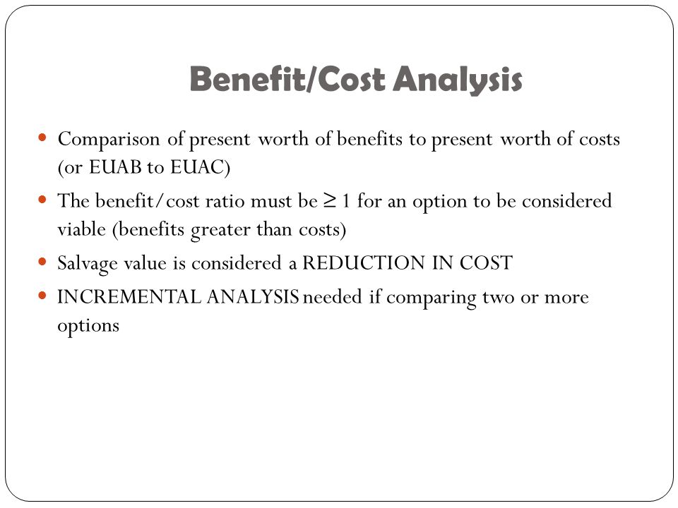 Benefit/Cost Analysis