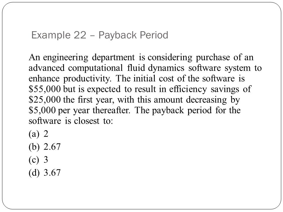 Example 22 – Payback Period