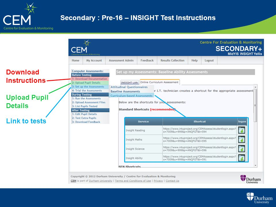 Secondary : Pre-16 – INSIGHT Test Instructions