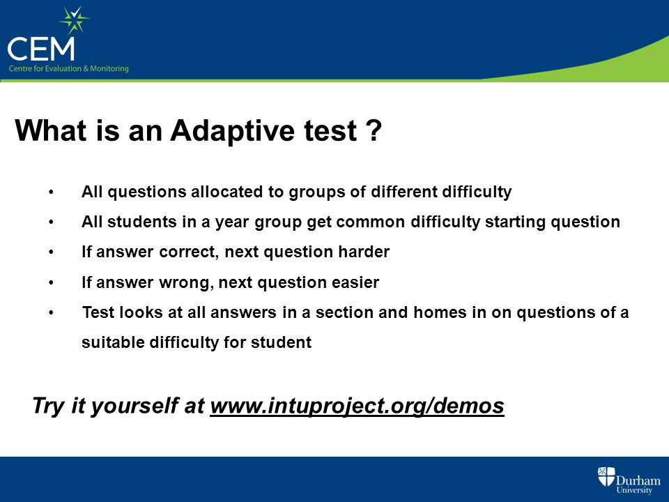 What is an Adaptive test