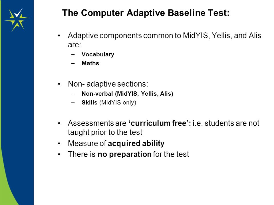 The Computer Adaptive Baseline Test: