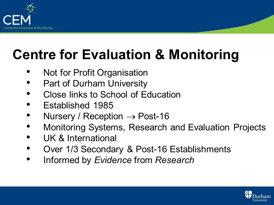 Centre for Evaluation & Monitoring