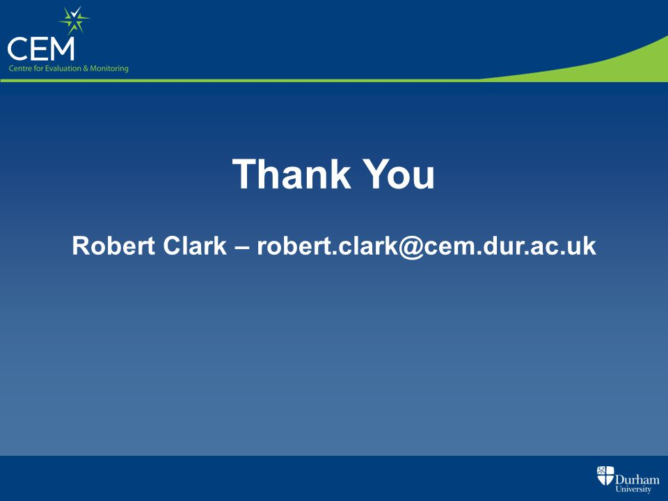 Robert Clark – robert.clark@cem.dur.ac.uk