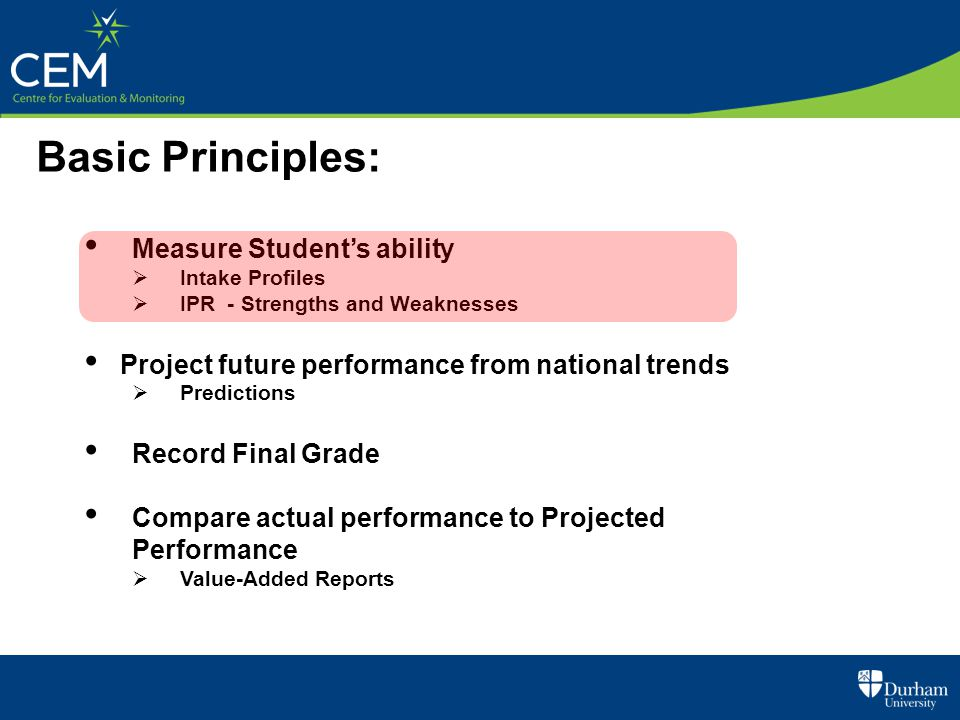 Basic Principles: Measure Student's ability