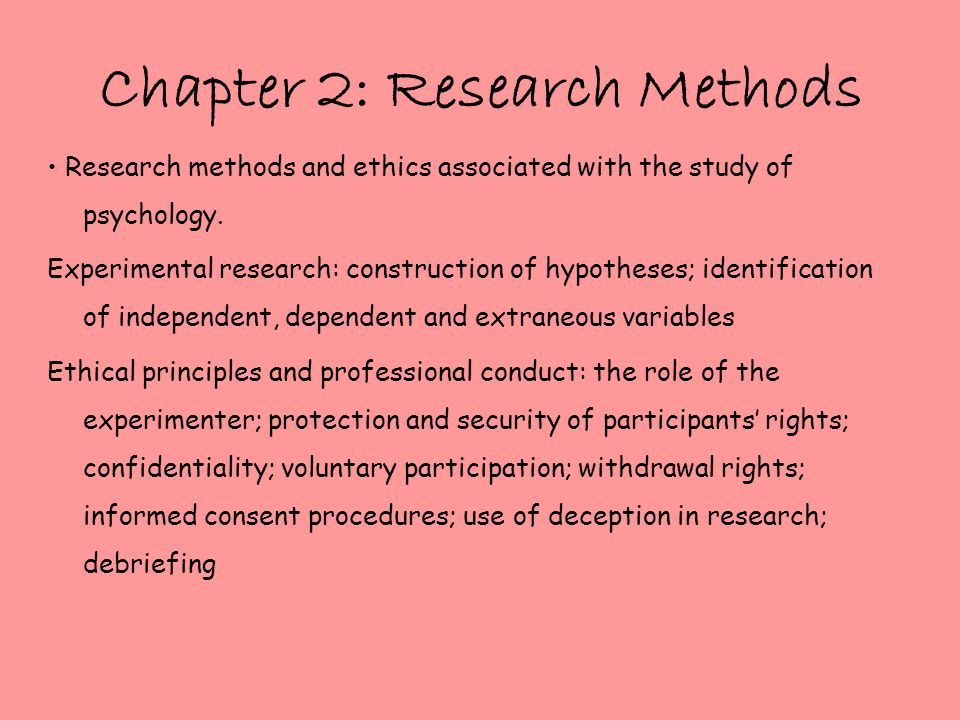 The use of experimental methods in the study of psychology and their ethics