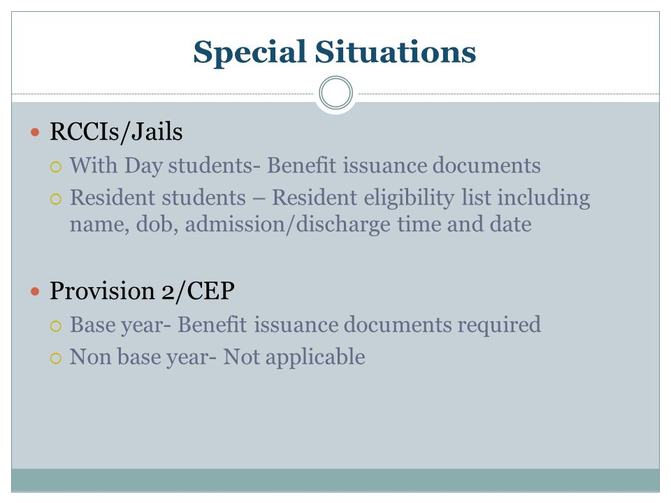 Special Situations RCCIs/Jails Provision 2/CEP