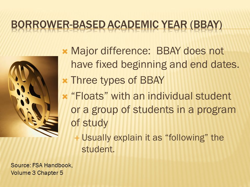 Borrower-Based Academic Year (BBAY)