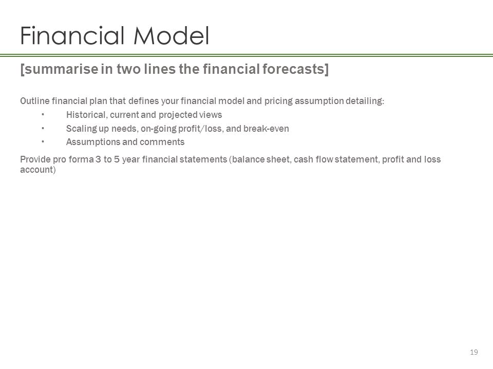 Financial Model [summarise in two lines the financial forecasts]