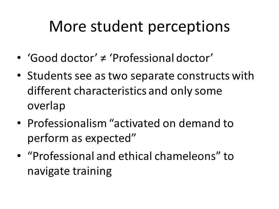 More student perceptions