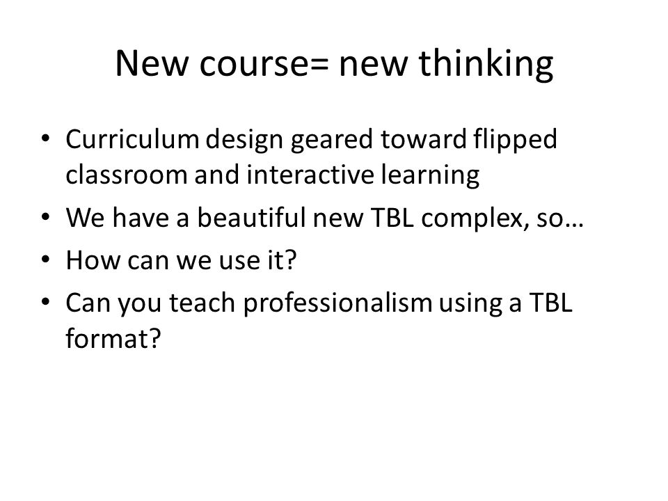 New course= new thinking