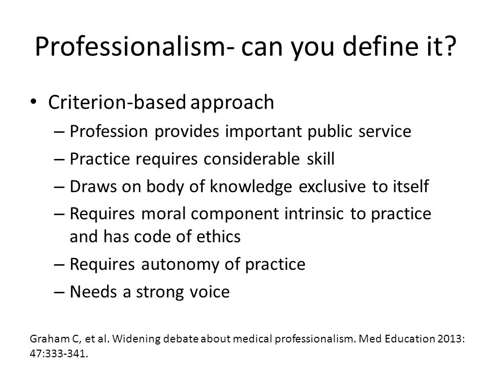 Professionalism- can you define it