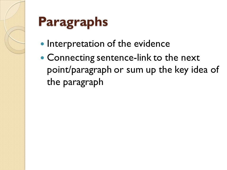 Paragraphs Interpretation of the evidence