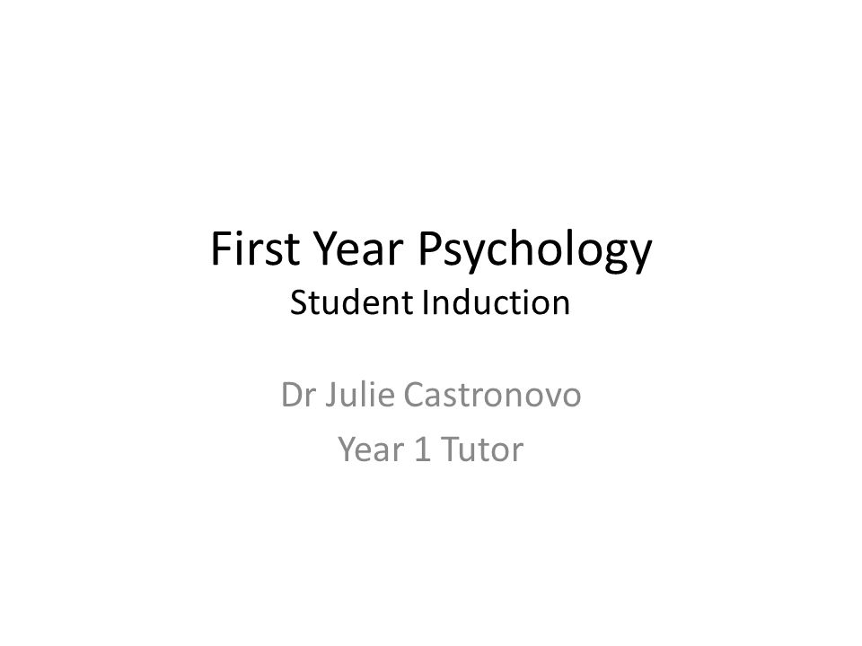 First Year Psychology Student Induction