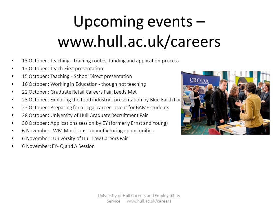 Upcoming events – www.hull.ac.uk/careers