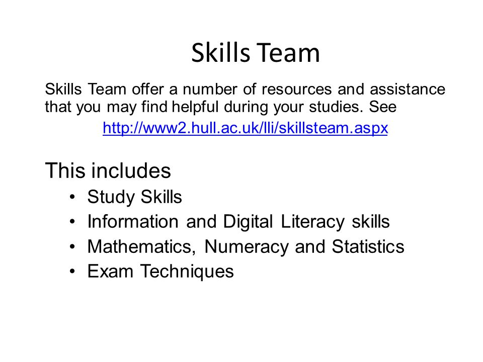 Skills Team This includes Study Skills
