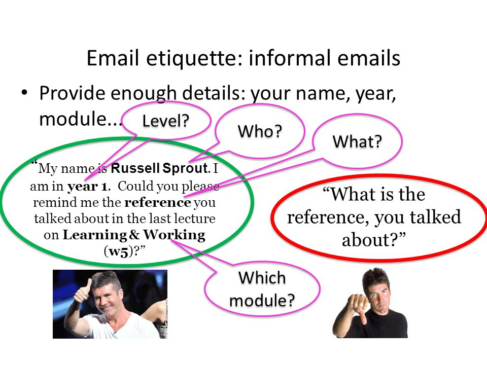 Email etiquette: informal emails