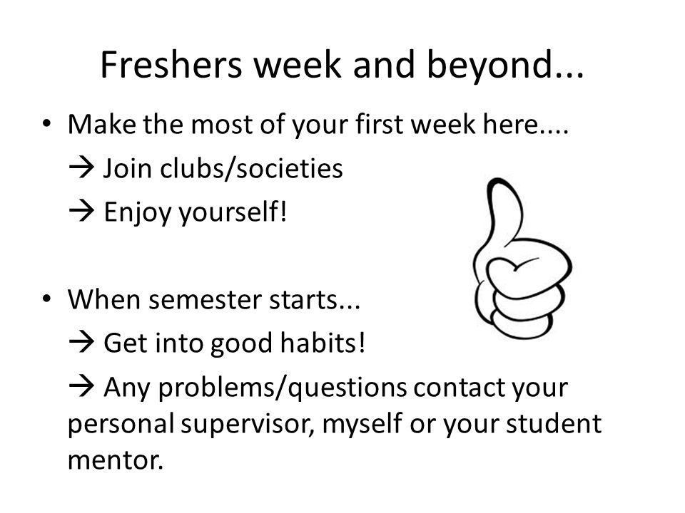 Freshers week and beyond...