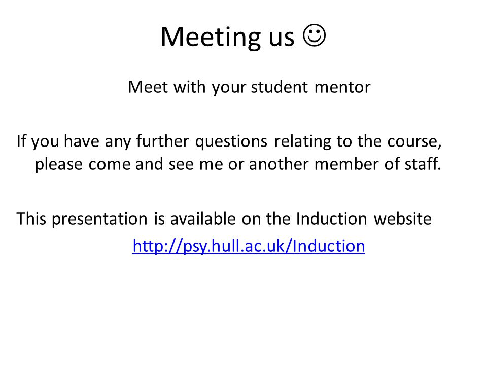 Meet with your student mentor