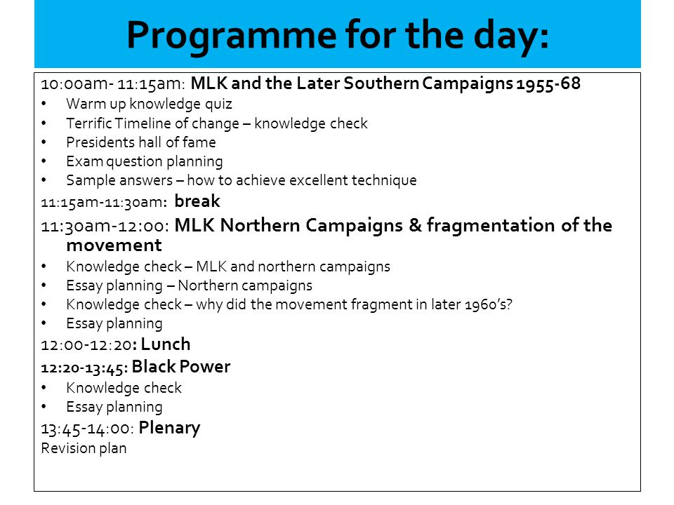 Programme for the day: 10:00am- 11:15am: MLK and the Later Southern Campaigns 1955-68. Warm up knowledge quiz.