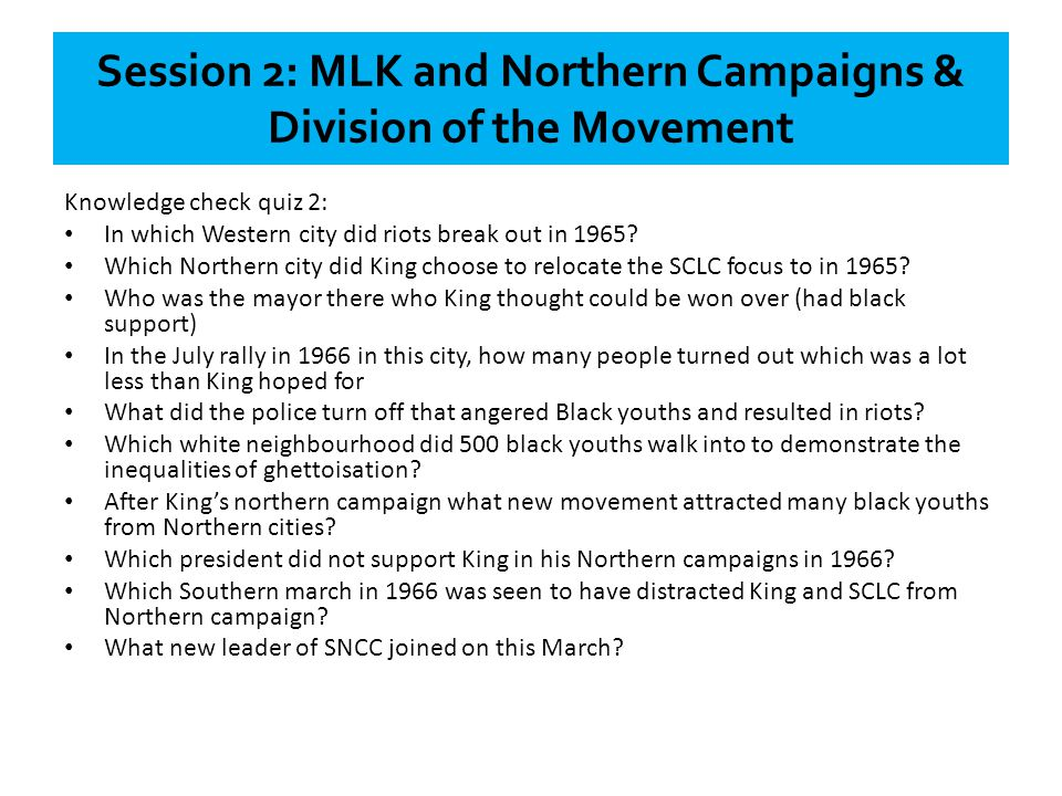 Session 2: MLK and Northern Campaigns & Division of the Movement