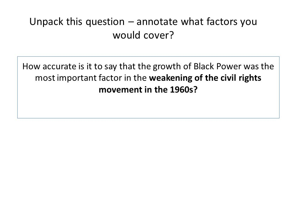 Unpack this question – annotate what factors you would cover
