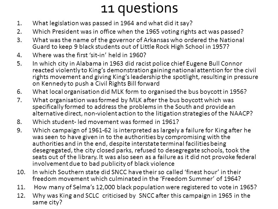 11 questions What legislation was passed in 1964 and what did it say