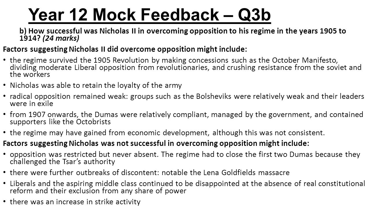 Year 12 Mock Feedback – Q3b b) How successful was Nicholas II in overcoming opposition to his regime in the years 1905 to 1914 (24 marks)