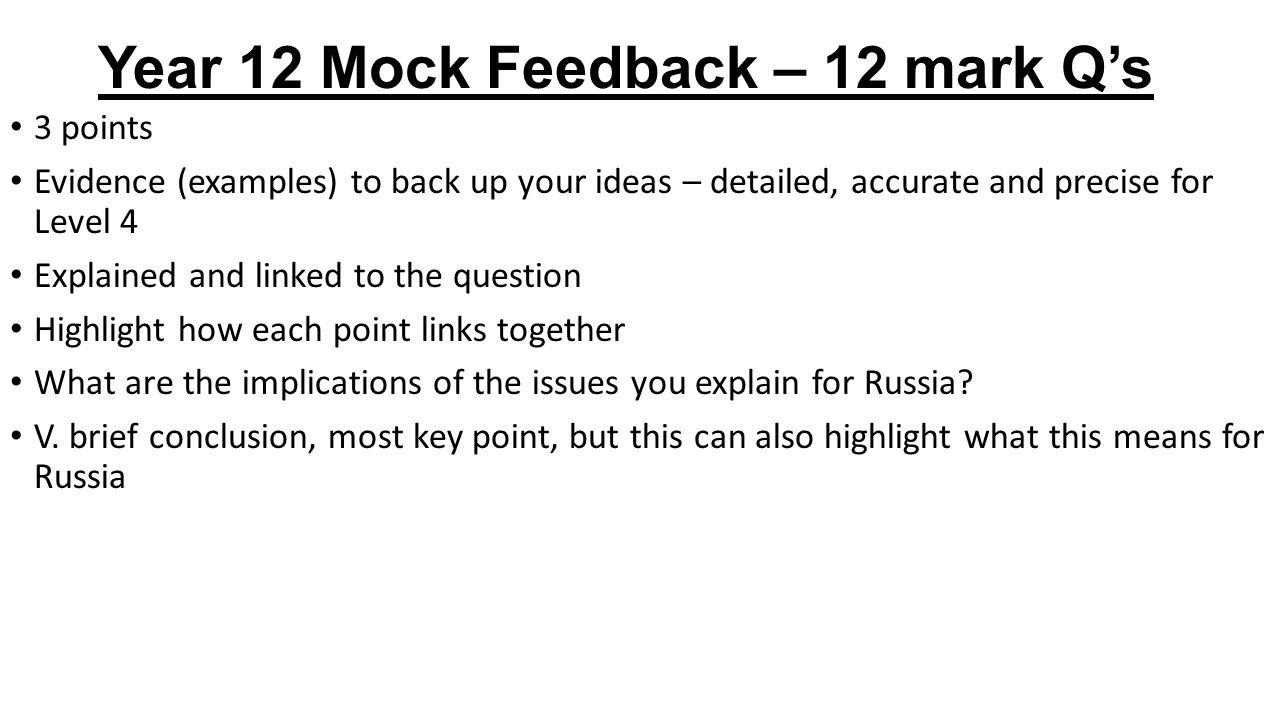 Year 12 Mock Feedback – 12 mark Q's