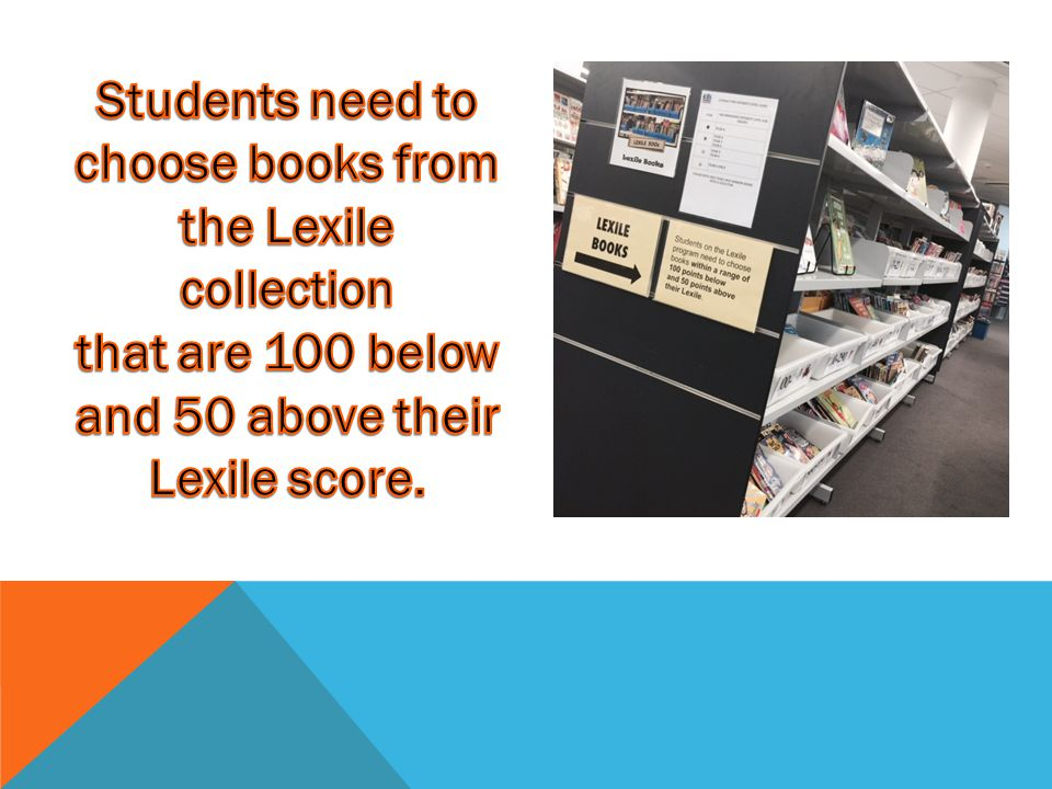 Students need to choose books from the Lexile collection